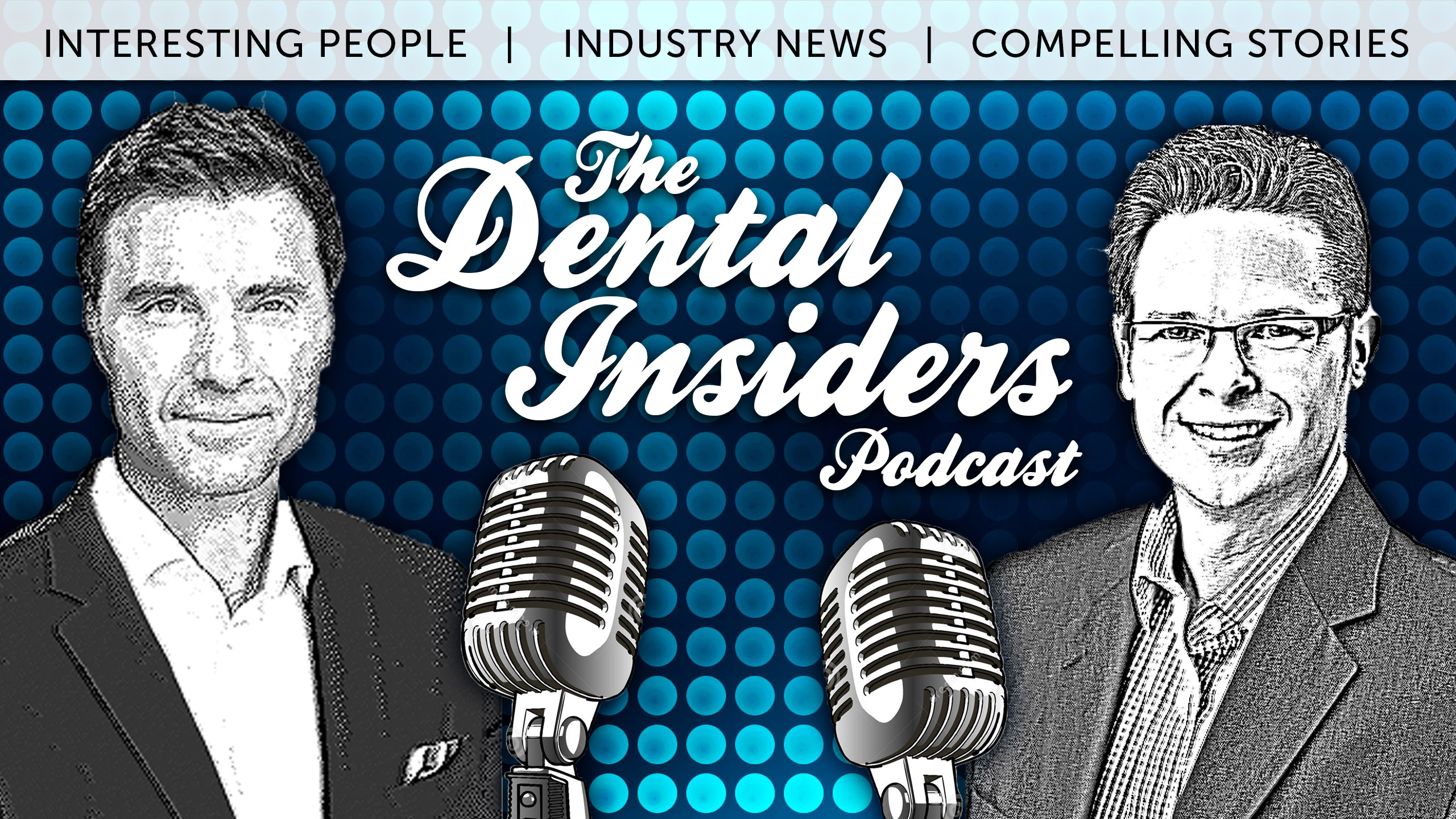 The Dental Insiders Podcast